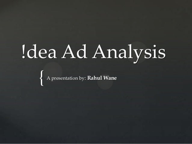 idea cellular advertising strategy How effective are messages are creative strategy how are they creating customer preference and loyalty & building brand equity idea cell.