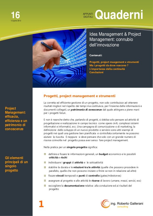 Quaderni 1 1612 aprile 2012 APPUNTI DIGITALI Progetti, project management e strumenti La corretta ed efficiente gestione d...