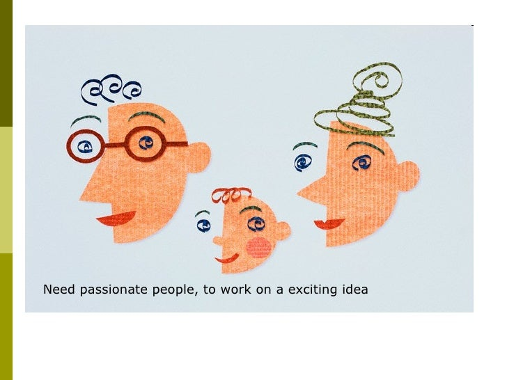 Need passionate people, to work on a exciting idea