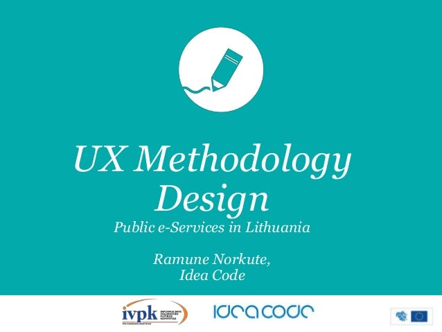 Case study: UX Methodology Design for Public E-services in Lithuania