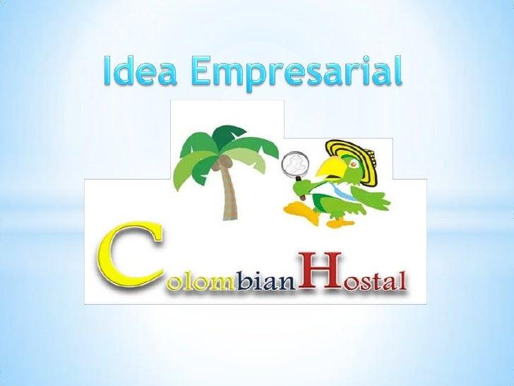 Colombian Hostal es el primer hostal diseñado para aquellos turistas quebuscan vivir una experiencia autentica y autóctona...
