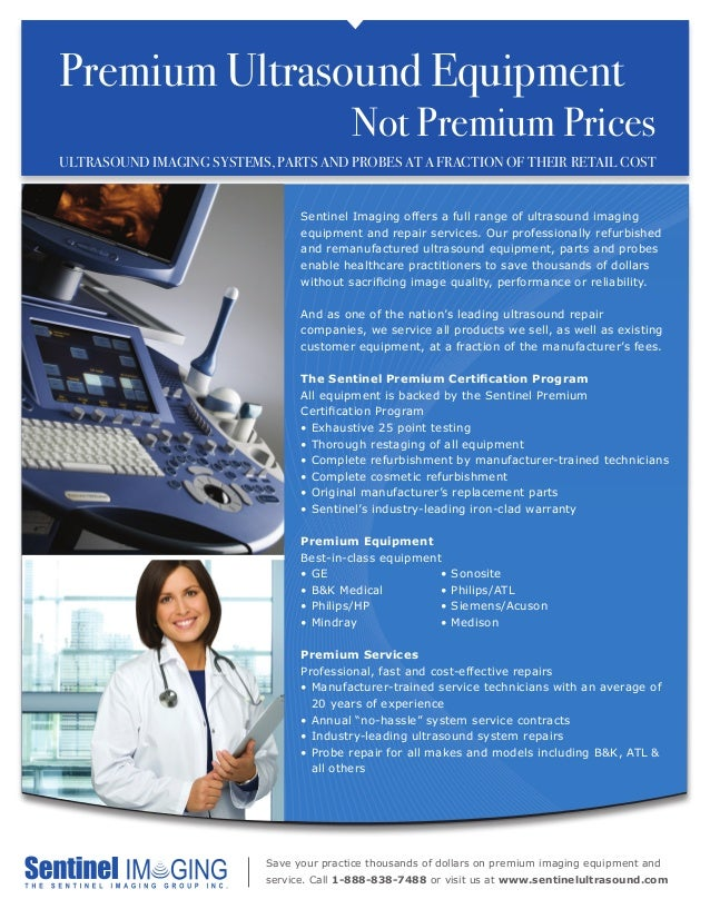 Premium Ultrasound Equipment							 Not Premium Prices		ULTRASOUND IMAGING SYSTEMS, PARTS AND PROBES AT A FRACTION OF THEI...