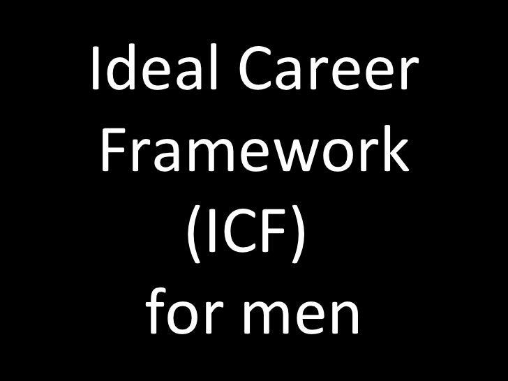 Ideal career framework for men