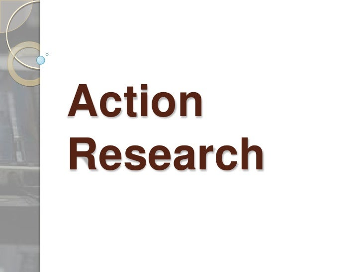 Action Research<br />