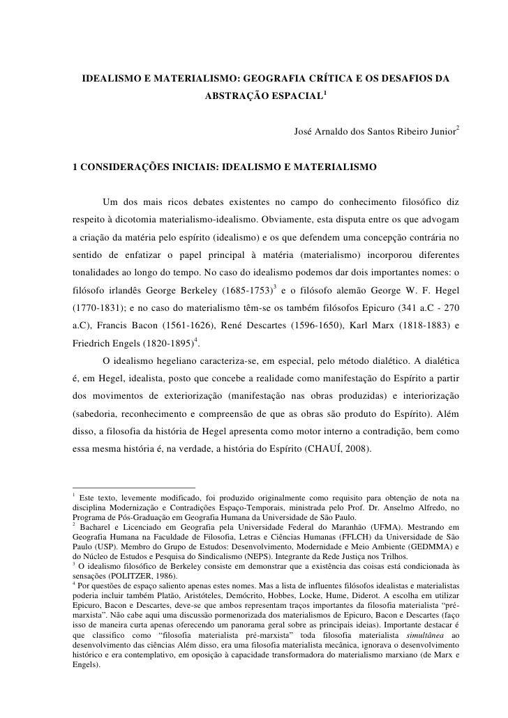 IDEALISMO E MATERIALISMO: GEOGRAFIA CRÍTICA E OS DESAFIOS DA                                       ABSTRAÇÃO ESPACIAL1    ...