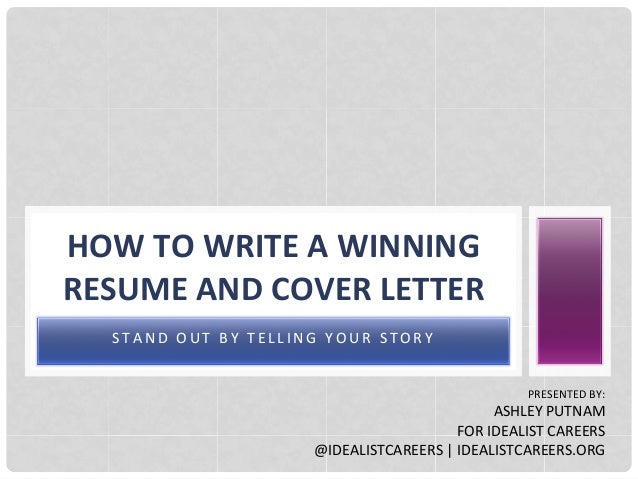 How to write a winning resume and cover letter: Stand out by telling …