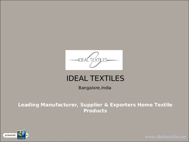 Ideal textile Products Manufacturers in india