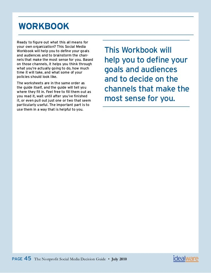 WorkBook Ready to figure out what this all means for your own organization? This Social Media Workbook will help you to de...