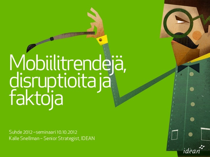 Mobile trends, disruptions and facts
