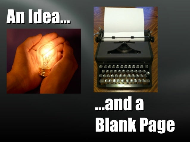 An Idea...  ...and a Blank Page