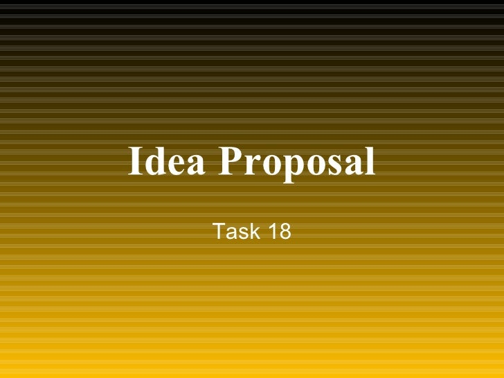 Idea Proposal Task 18