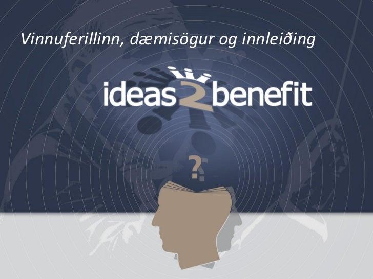 Ideas2benefit hugmyndastjórnunarkerfið