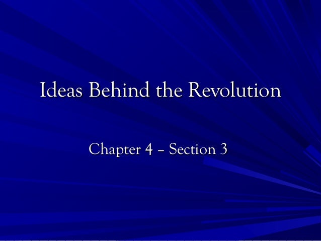 Section 3: Ideas behind the revolution