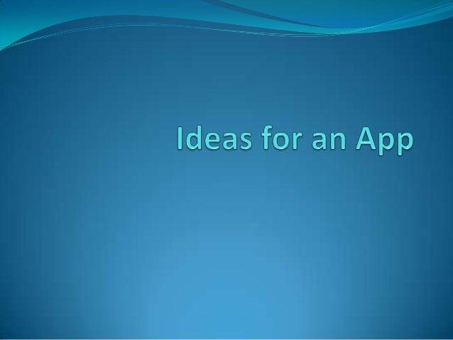 Ideas for an app