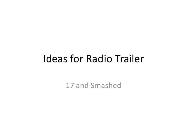 Ideas for radio trailer