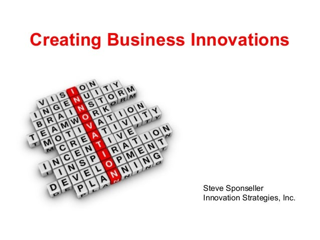 Creating Business Innovations