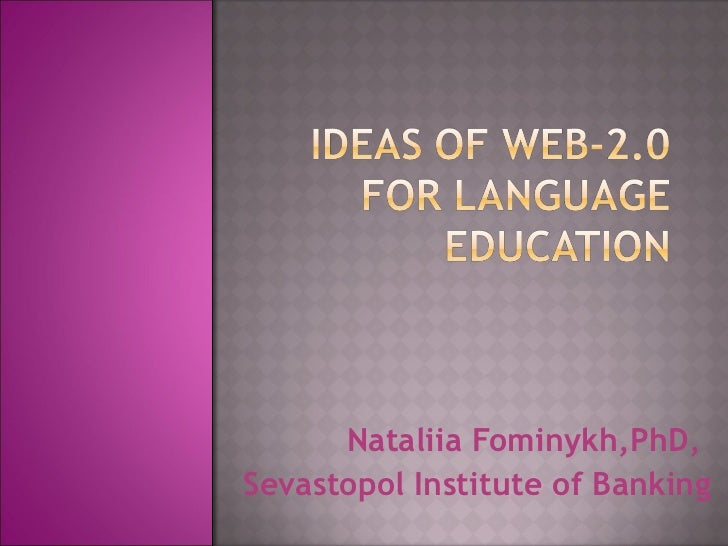 Nataliia Fominykh,PhD,  Sevastopol Institute of Banking