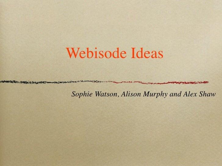 Sophie, Ali, Alex- Idea keynote 1