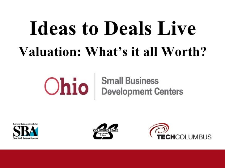 Ideas to Deals Live Valuation: What's it all Worth?