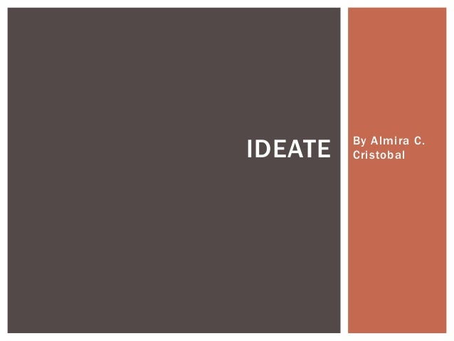 Ideate by Almira Cristobal