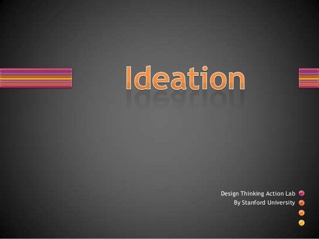 Design Thinking Action Lab By Stanford University