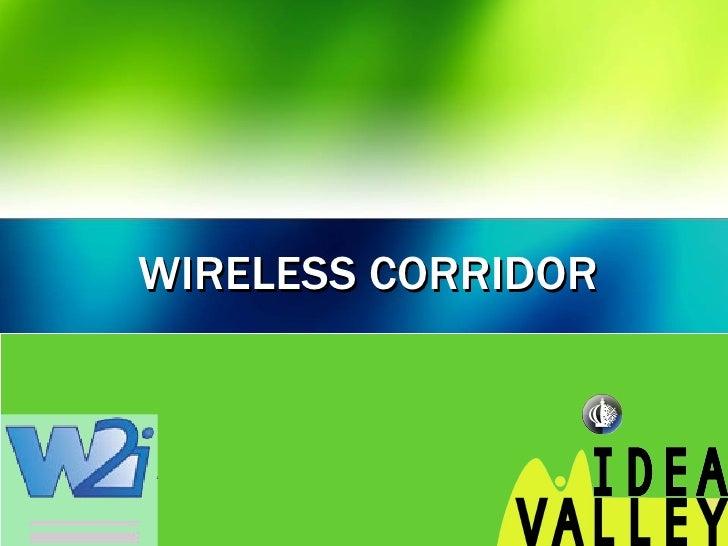 WIRELESS CORRIDOR