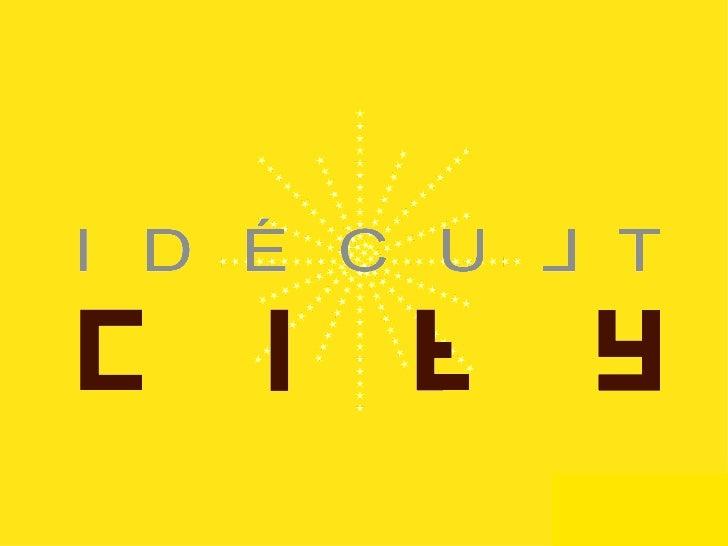 Idecultcity workshop 050509