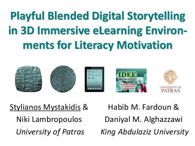 Playful Blended Digital Storytelling in 3D Immersive eLearning Environments for Literacy Motivation
