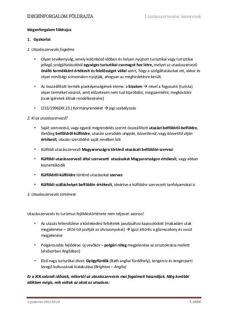 IDEGENFORGALOM FÖLDRAJZA                                               Utazásszervezési ismeretekIdegenforgalom földrajza1...