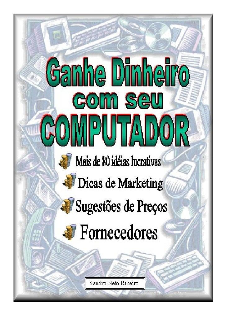 2    Relatório Produzido por Sandro Neto Ribeiro Reprodução e Revenda permitida desde que citada as fontes                ...