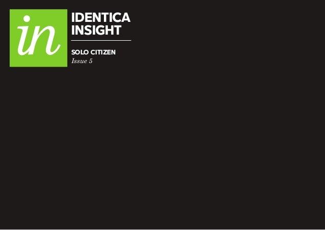 IDENTICA INSIGHT Issue 5 SOLO CITIZEN