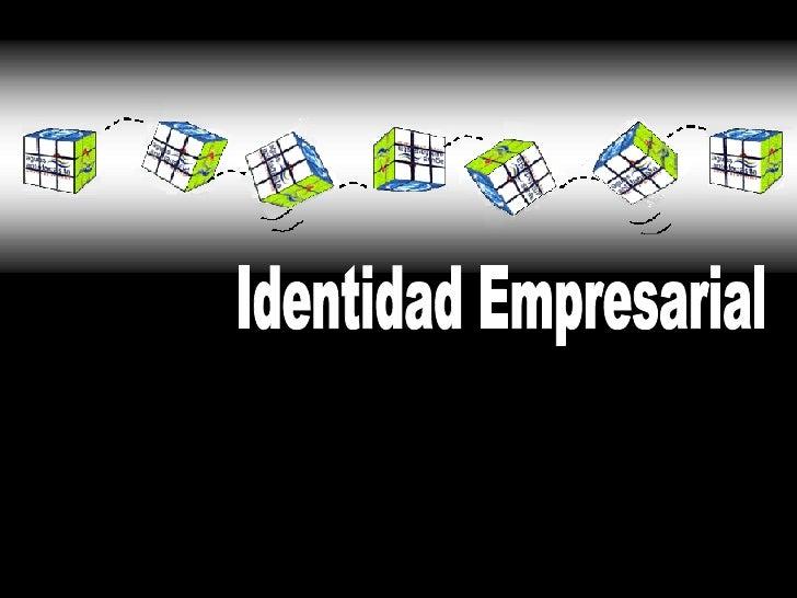 Identidad  Empresarial  I I I