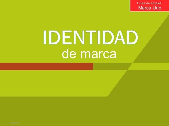 Identidaddemarca 110427163612-phpapp02
