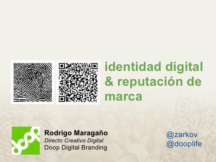 Identidad Digital & Reputación de Marca