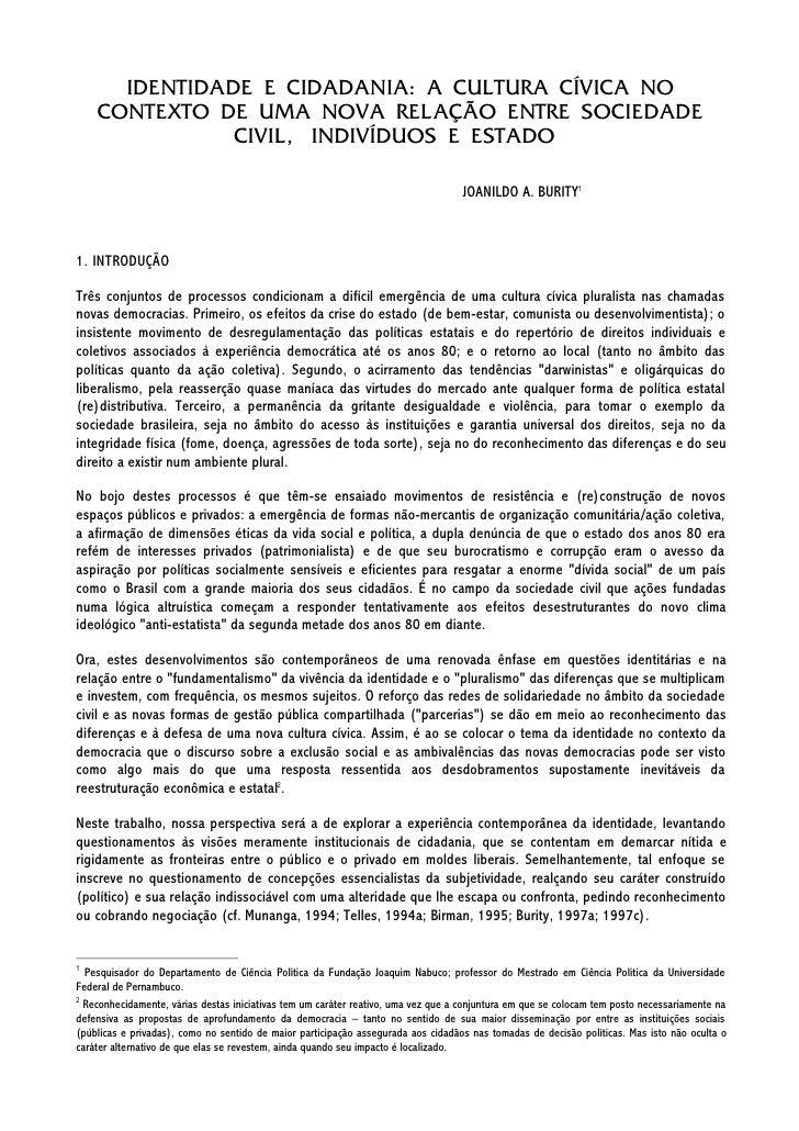 IDENTIDADE E CIDADANIA: A CULTURA CÍVICA NO     CONTEXTO DE UMA NOVA RELAÇÃO ENTRE SOCIEDADE                CIVIL, INDIVÍD...