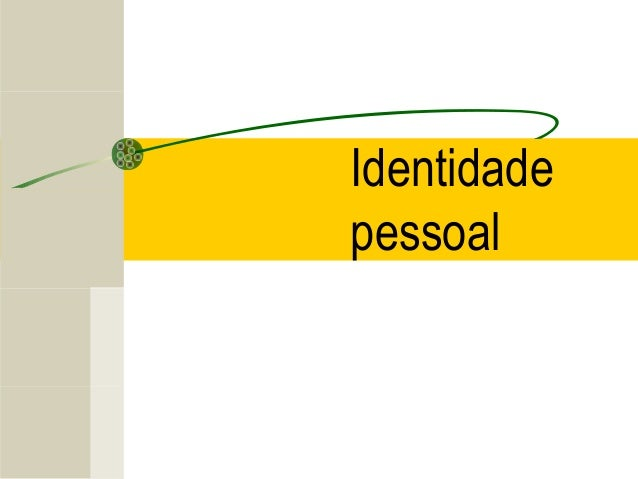 Identidade Pessoal   Personalidade