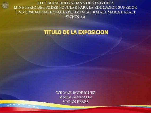 REPÙBLICA BOLIVARIANA DE VENEZUELA MINISTERIO DEL PODER POPULAR PARA LA EDUCACIÓN SUPERIOR UNIVERSIDAD NACIONAL EXPERIMENT...