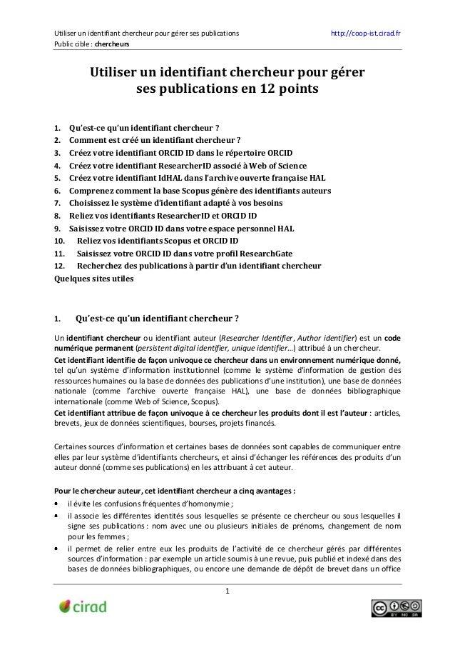 Utiliser un identifiant chercheur pour gérer ses publications http://coop-ist.cirad.fr Public cible : chercheurs 1 Utilise...