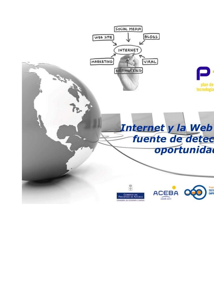 Internet y la Web 2.0 como  fuente de detección de      oportunidades