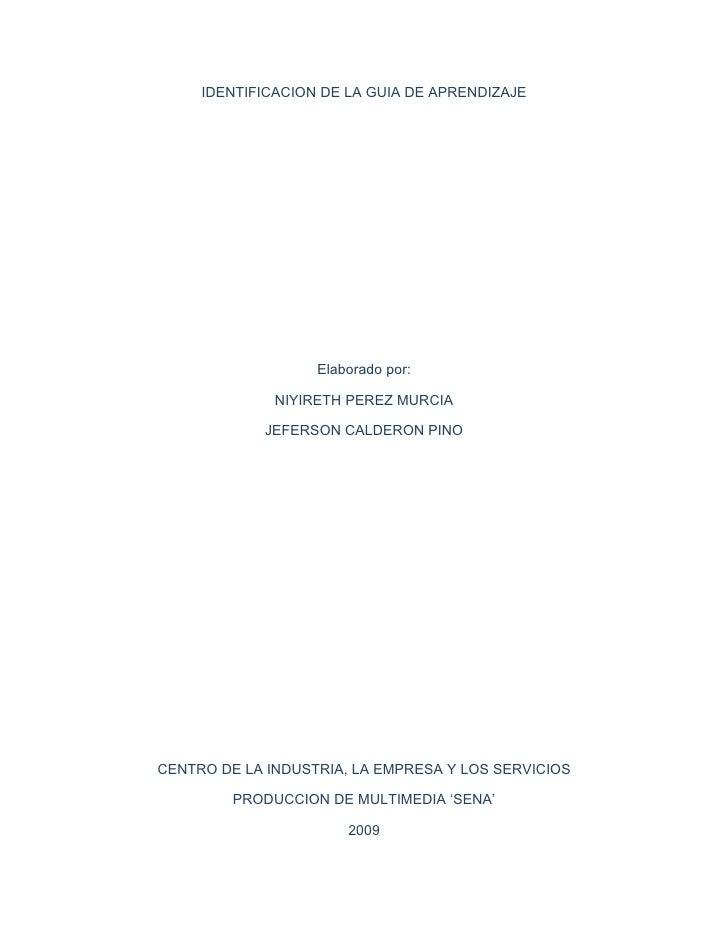 IDENTIFICACION DE LA GUIA DE APRENDIZAJE                        Elaborado por:                NIYIRETH PEREZ MURCIA       ...