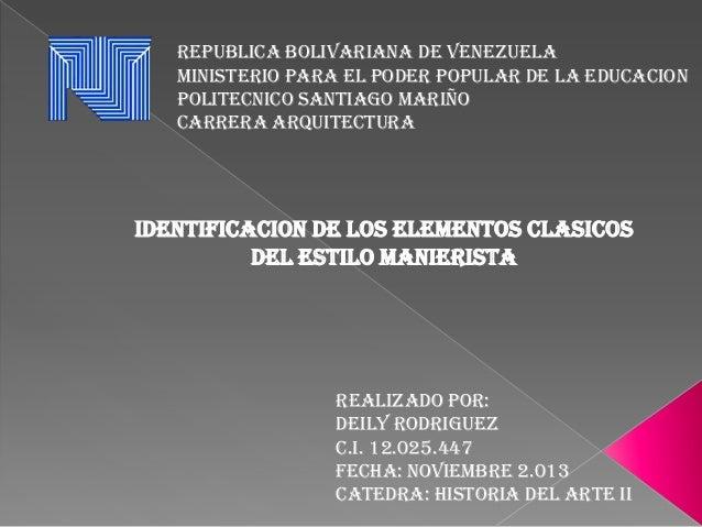 REPUBLICA BOLIVARIANA DE VENEZUELA MINISTERIO PARA EL PODER POPULAR DE LA EDUCACION POLITECNICO SANTIAGO MARIÑO CARRERA AR...