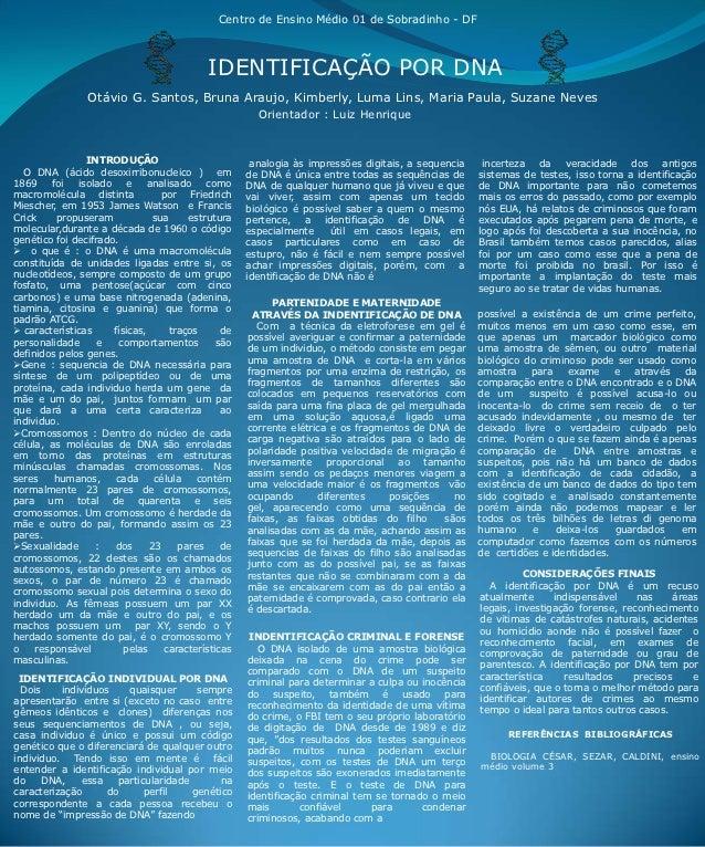 Centro de Ensino Médio 01 de Sobradinho - DF                                           IDENTIFICAÇÃO POR DNA              ...