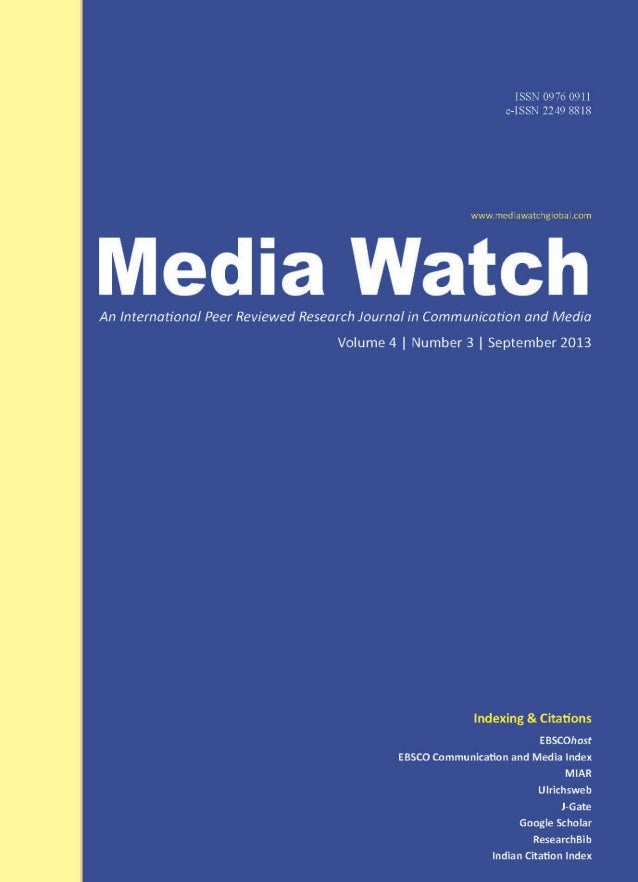 Media Watch Volume 4  Number 3  ISSN 0976 0911  September 2013  EDITORIAL SONY JALARAJAN RAJ  Crowd to the cloud lessons o...