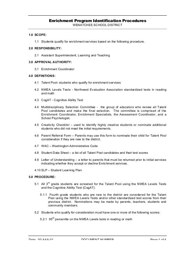 Enrichment Program Identification Procedures WENATCHEE SCHOOL DISTRICT 1.0 SCOPE: 1.1 Students qualify for enrichment serv...