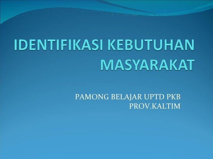 PAMONG BELAJAR UPTD PKB PROV.KALTIM