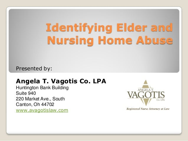 Identifying & Reporting Elder Abuse and Neglect