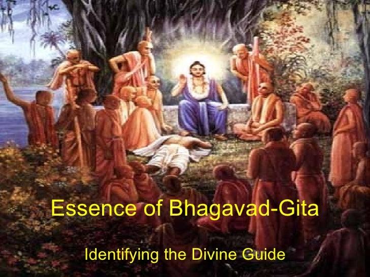 Essence of Bhagavad-Gita Identifying the Divine Guide