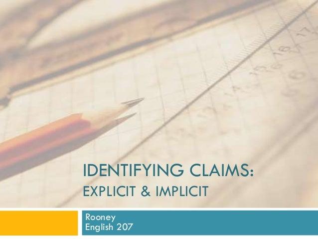IDENTIFYING CLAIMS:EXPLICIT & IMPLICITRooneyEnglish 207