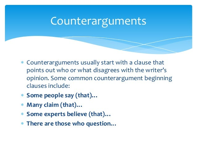 How do you write a counter-argument to..?