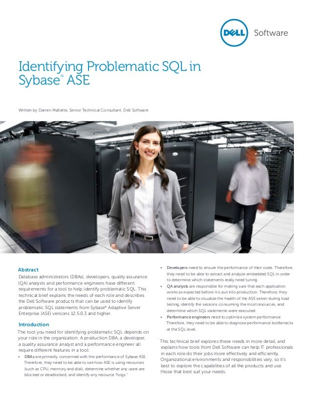 Identifying Problematic SQL in Sybase ASE ®  Written by Darren Mallette, Senior Technical Consultant, Dell Software  Abstr...